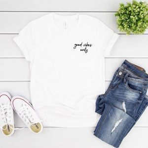 Tops - Good Vibes Only Tshirt
